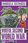 Horrible Histories: Woeful Second World War
