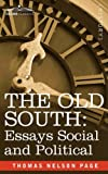 The Old South, Thomas Nelson Page, 1605204781