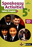 Speakeasy Activities 5e : Cahier d'anglais A2