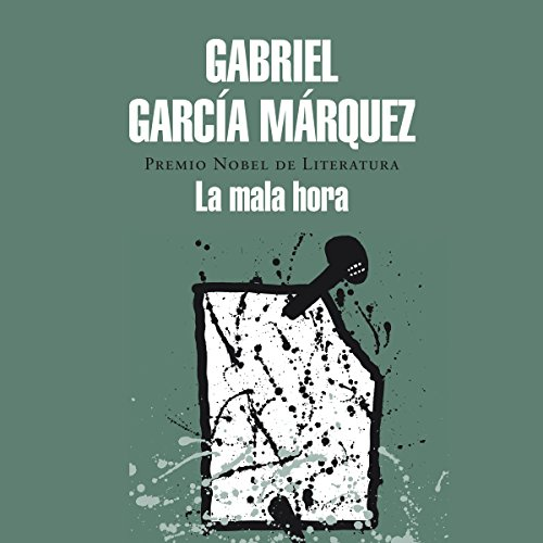 La mala hora [The Evil Hour] by Penguin Random House Grupo Editorial
