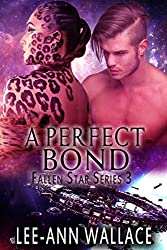 A Perfect Bond (Fallen Star Book 3)
