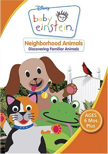 Neighborhood Animals - Baby Einstein - Neighborhood Animals by Baby Einstein