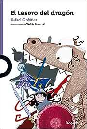 El tesoro del dragón: Amazon.es: Cuadrado Ordóñez, Rafael