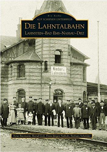 Die Lahntalbahn (Sutton Reprint 128 Seiten)