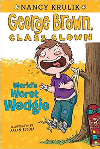 Amazon com: World's Worst Wedgie #3 (George Brown, Class