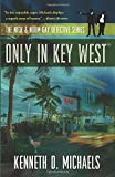 Only in Key West: The Nick & Norm Gay Detective Series