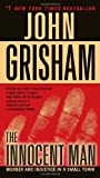 The Innocent Man, John Grisham, 0345532015