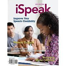 iSpeak: Public Speaking for Contemporary Life (English Edition)