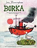 Borka: The Adventures of a Goose with No Feathers by John Burningham front cover