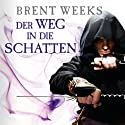 Der Weg in die Schatten (Night Angel 1) Audiobook by Brent Weeks Narrated by Bodo Primus