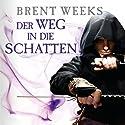 Der Weg in die Schatten (Night Angel 1) Hörbuch von Brent Weeks Gesprochen von: Bodo Primus