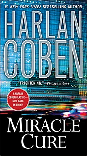 Amazon Fr Miracle Cure Harlan Coben Livres