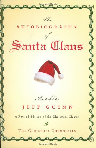 Santa Claus Illustration (The Autobiography of Santa Claus: A Revised Edition of the Christmas Classic)