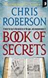 Book of Secrets, Chris Roberson, 0857660101