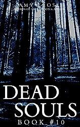 Dead Souls 10 (English Edition)