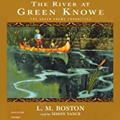 The River at Green Knowe: The Green Knowe Chronicles, Book Three | L.M. Boston