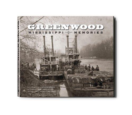 Greenwood:Mississippi Memories Volume I