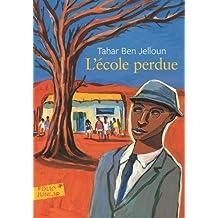 Ecole Perdue