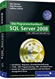 SQL Server 2008: inkl. ADO.NET 3.5,  LINQ to Entities und LINQ to SQL. (Galileo Computing)