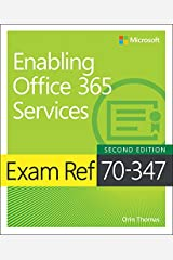 Exam Ref 70-347 Enabling Office 365 Services Kindle Edition