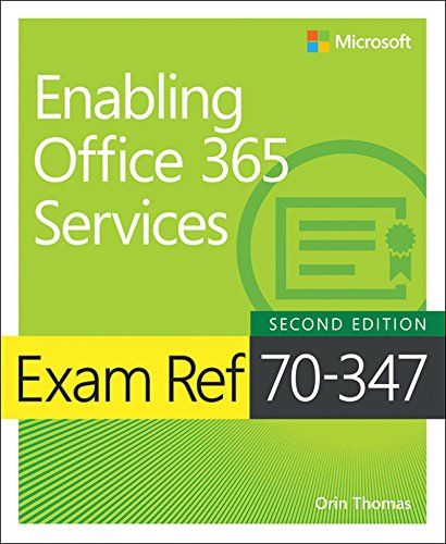 B.e.s.t Exam Ref 70-347 Enabling Office 365 Services TXT