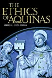 The Ethics of Aquinas (Moral Traditions Series)