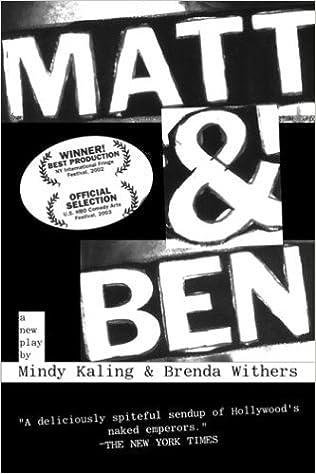 Matt & Ben by Mindy Kaling (2004-10-05)