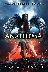 Nexus Series Book 1: Anathema