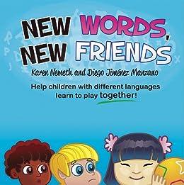 New Words, New Friends by [Nemeth, Karen N.]