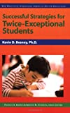 Successful Strategies for Twice-Exceptional Students (Practical Strategies Series in Gifted Education) (Practical Strategies in Gifted Education)