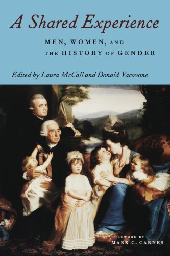 Books : A Shared Experience : Men, Women, and the History of Gender