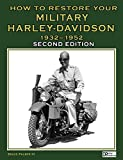 img - for How to Restore Your Military Harley-Davidson 1932-1952 Second Edition book / textbook / text book