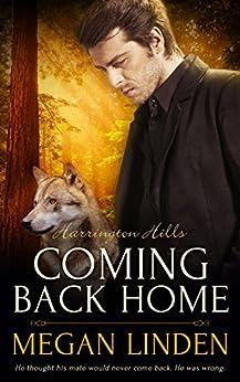 Coming Back Home (Harrington Hills Book 3) by [Linden, Megan]