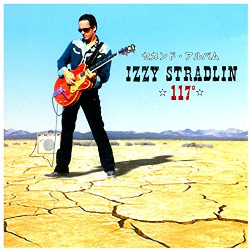 117 Degrees (Izzy Stradlin And The Ju Ju Hounds Vinyl)