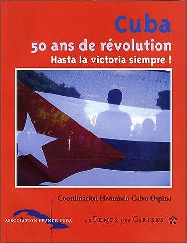 Livres gratuits Cuba 50 Ans de Revolution pdf epub