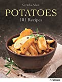 img - for Potatoes: 101 Recipes - A Passion for Spuds by Cornelia Adam (2015-10-29) book / textbook / text book