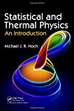 img - for Statistical and Thermal Physics: An Introduction by Michael J.R. Hoch (2011-05-25) book / textbook / text book