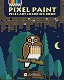 Pixel Paint: Pixel Art Coloring Book: Volume 2