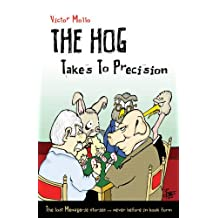 Hog takes to Precision, The