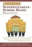 img - for Effective Superintendent-School Board Practices: Strategies for Developing and Maintaining Good Relationships With Your Board by Rene S. Townsend (2006-09-14) book / textbook / text book