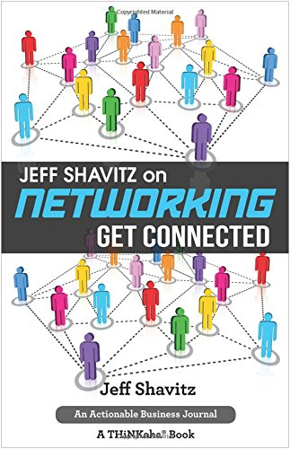 Jeff Shavitz on Networking: Get Connected