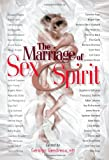 The Marriage of Sex and Spirit, , 0971088861