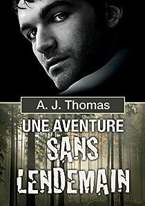Une aventure sans lendemain par Thomas
