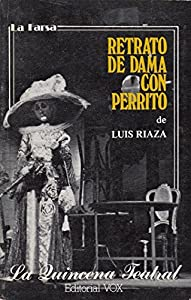 Retrato de dama con perrito (La Quincena teatral) (Spanish Edition)