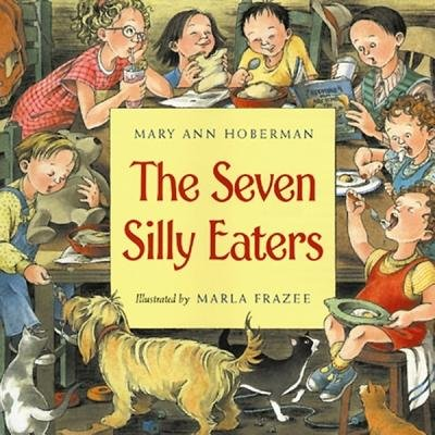 The Seven Silly Eaters[7 SILLY EATERS][Paperback] pdf