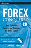 Forex Conquered: High Probability Systems and Strategies for Active Traders: WITH Pivot Point Calculator