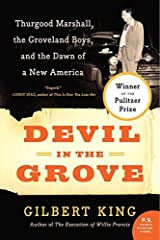Devil in the Grove: Thurgood Marshall, the Groveland Boys, and the Dawn of a New America (P.S.) by Gilbert King (2013-02-19) Paperback
