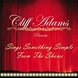 Cliff Adams Presents Sing Something Simple From The Shows