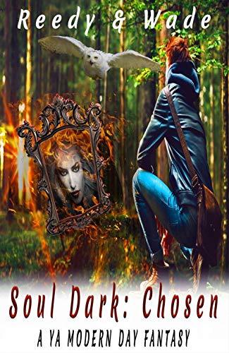 Soul Dark: Chosen by [Reedy, E. L., Wade, A. M.]