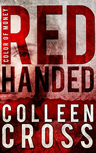 Red Handed (Katerina Carter Color of Money Mystery Short Story #1 ...